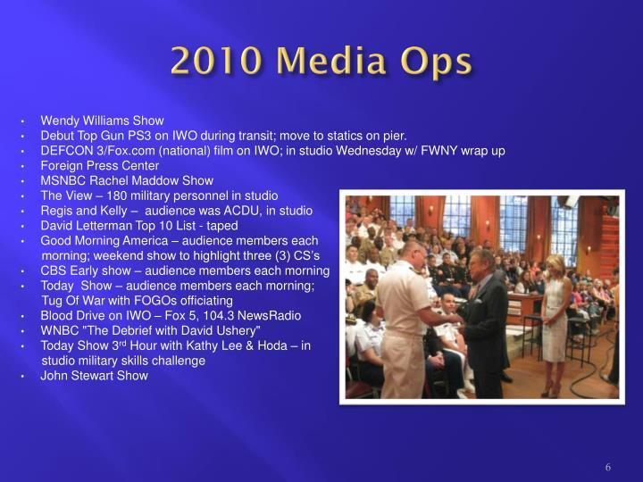 2010 Media Ops