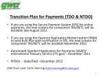 transition plan for payments tdo ntdo