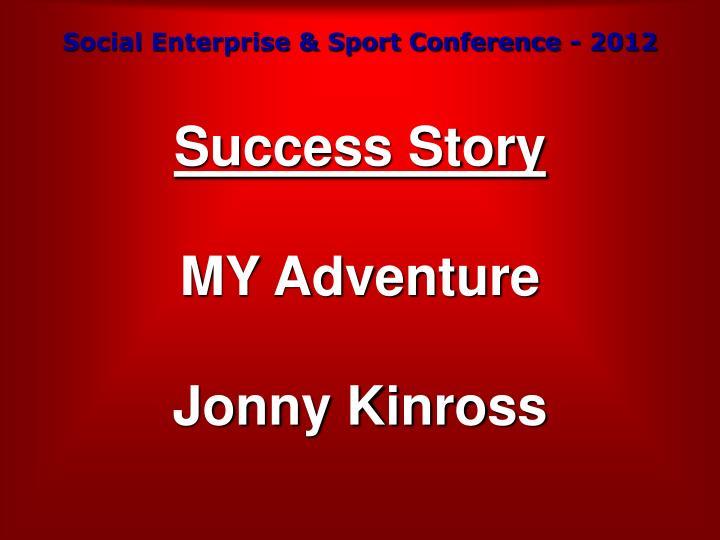 Social Enterprise & Sport Conference - 2012