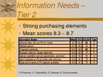 information needs tier 2