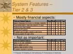 system features tier 2 3