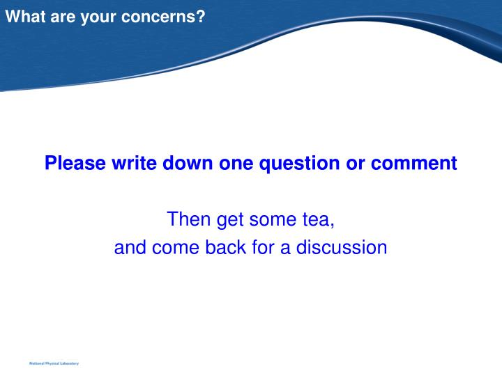 What are your concerns?