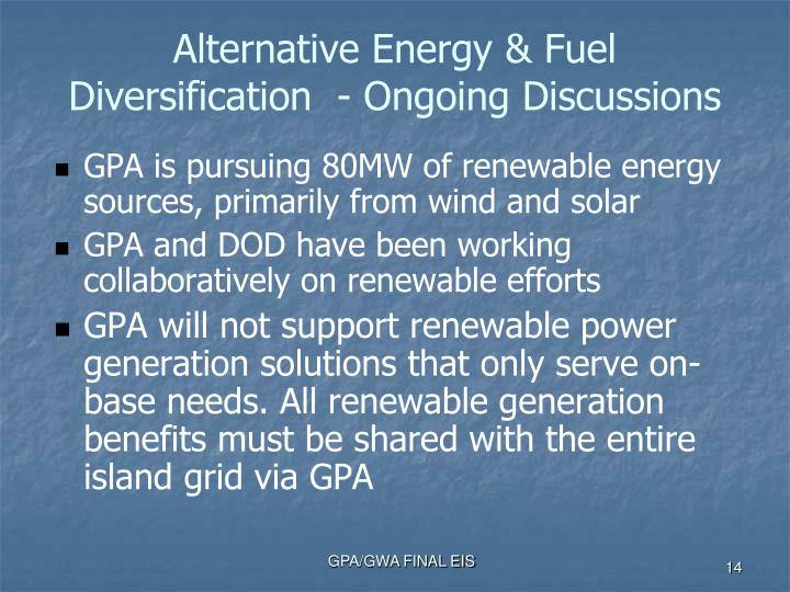 Alternative Energy & Fuel Diversification  - Ongoing Discussions