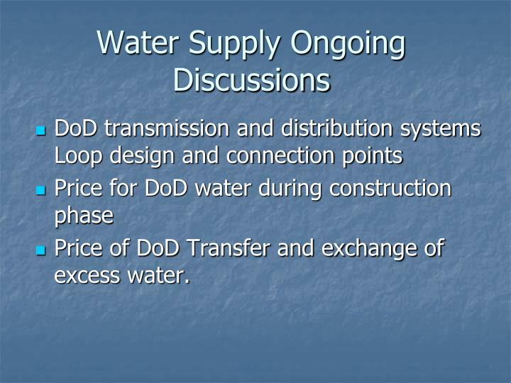 Water Supply Ongoing Discussions