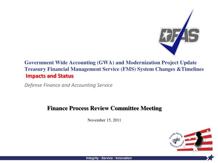 Government Wide Accounting (GWA) and Modernization Project Update