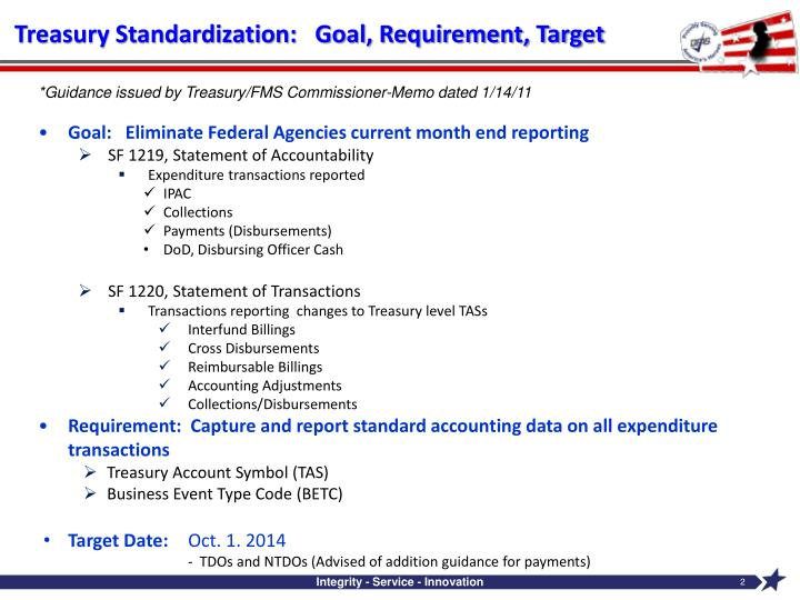 Treasury Standardization:   Goal, Requirement, Target