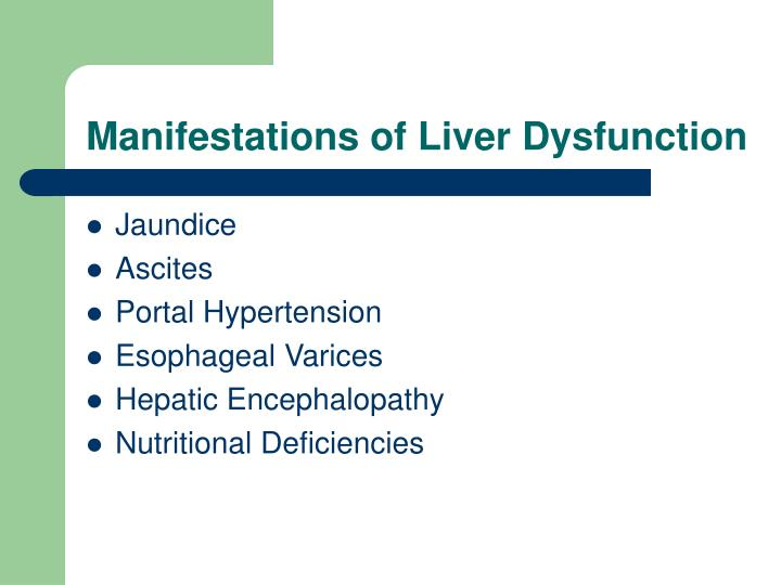 Manifestations of Liver Dysfunction