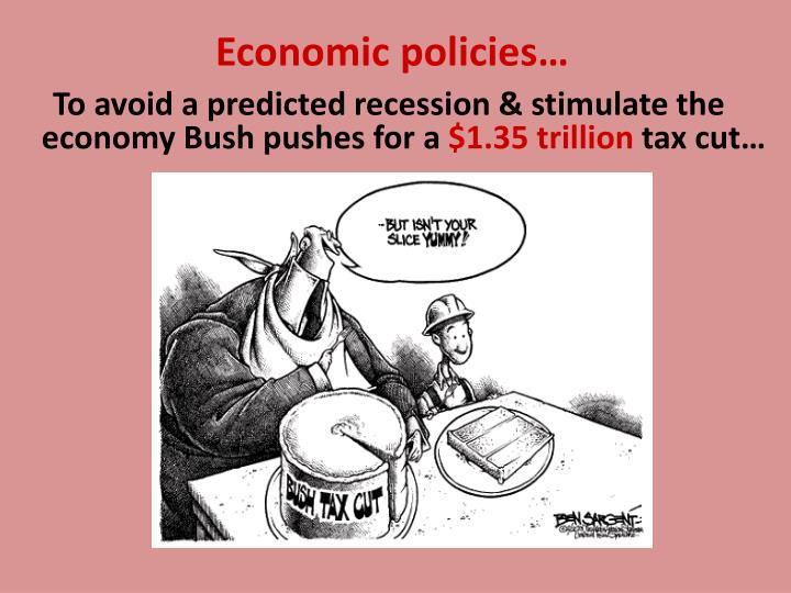 Economic policies…
