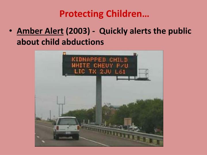 Protecting Children…