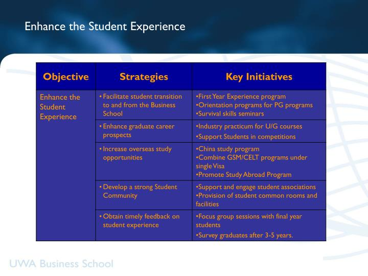 Enhance the Student Experience