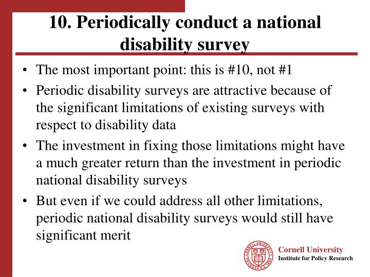 10 periodically conduct a national disability survey
