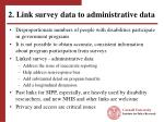 2 link survey data to administrative data