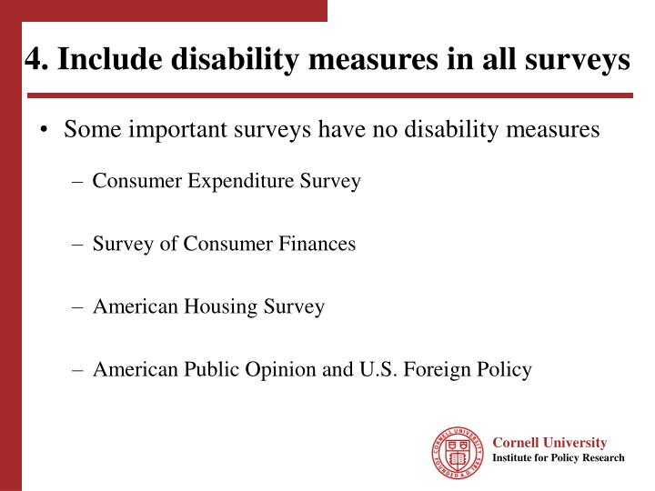 4. Include disability measures in all surveys