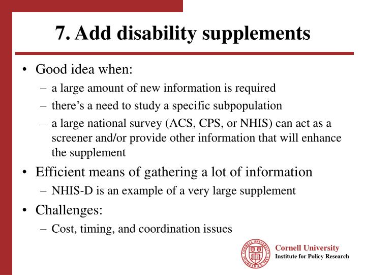 7. Add disability supplements