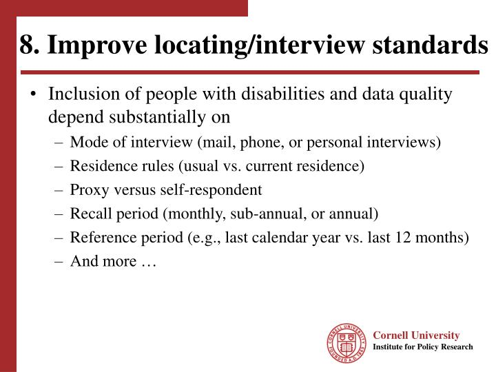 8. Improve locating/interview standards