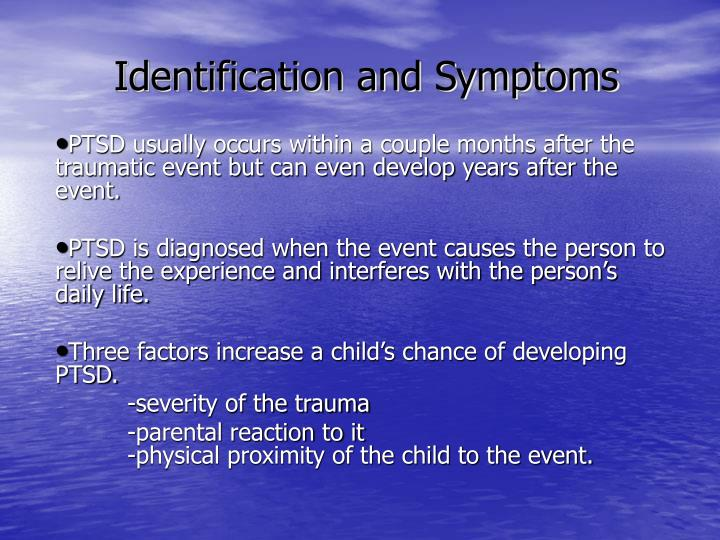 Identification and Symptoms