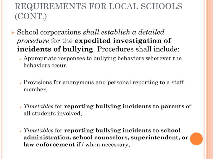 REQUIREMENTS FOR LOCAL SCHOOLS (CONT.)