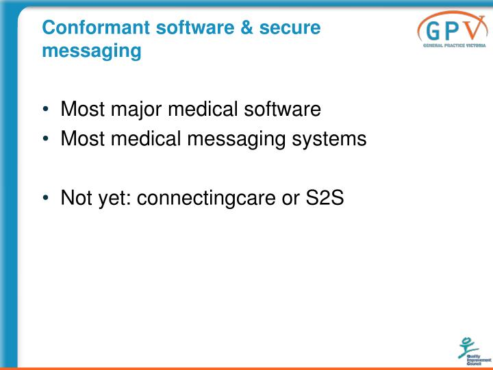 Conformant software & secure messaging