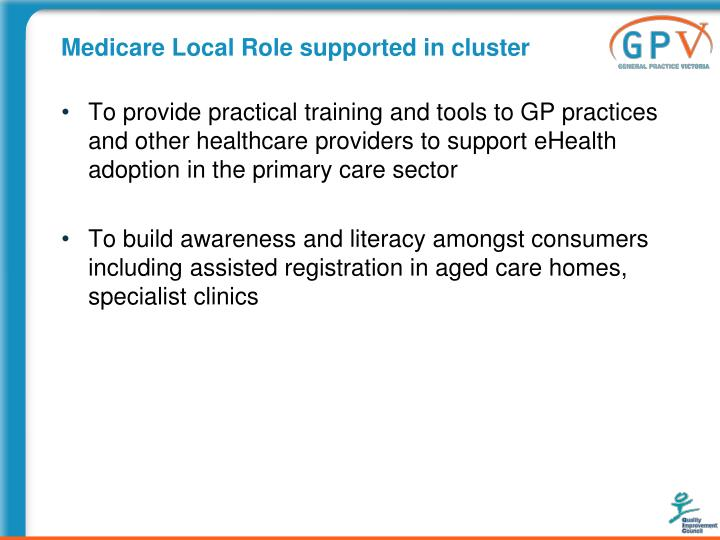 Medicare Local Role supported in cluster