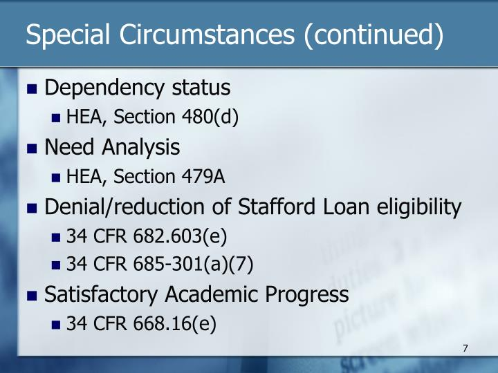 Special Circumstances (continued)