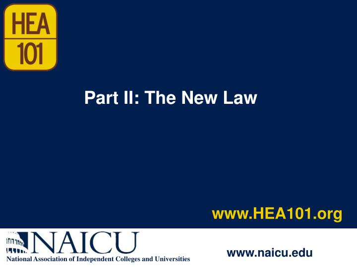 Part II: The New Law