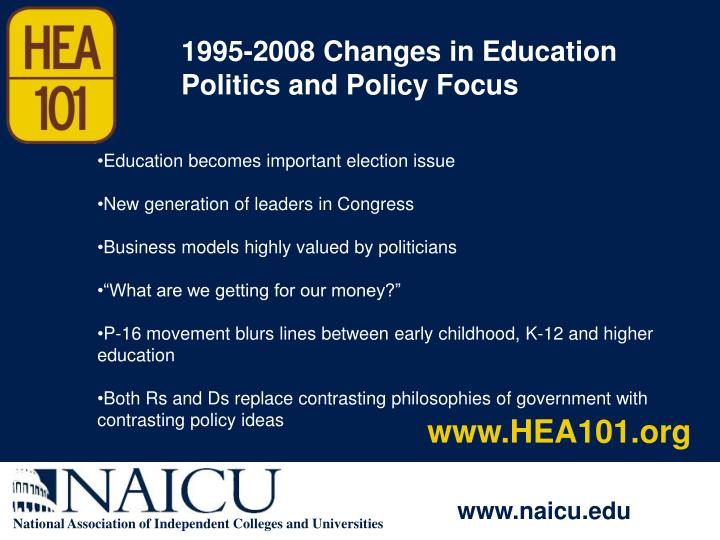 1995-2008 Changes in Education Politics and Policy Focus