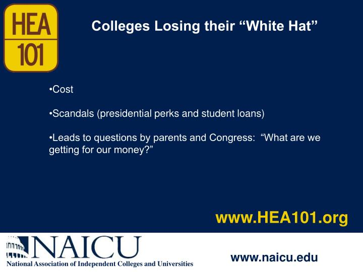 """Colleges Losing their """"White Hat"""""""