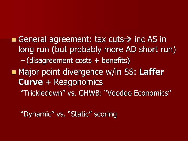 General agreement: tax cuts