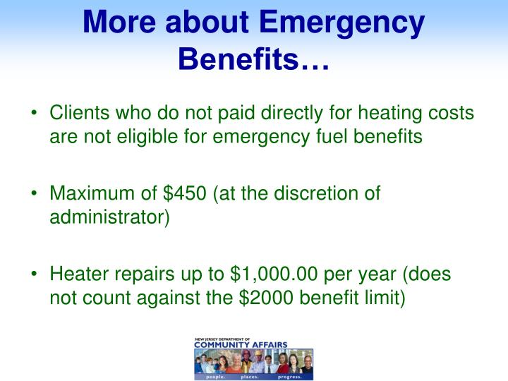 More about Emergency Benefits…