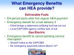 what emergency benefits can hea provide