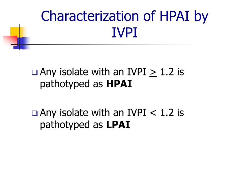 Characterization of HPAI by IVPI