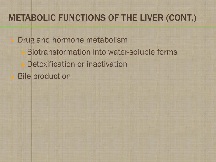 Drug and hormone metabolism