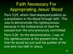 faith necessary for appropriating jesus blood