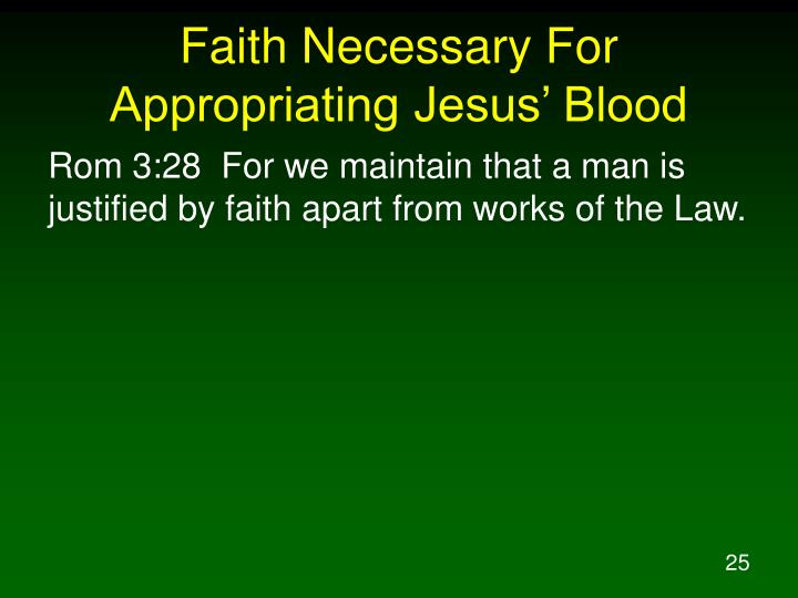 Faith Necessary For Appropriating Jesus' Blood