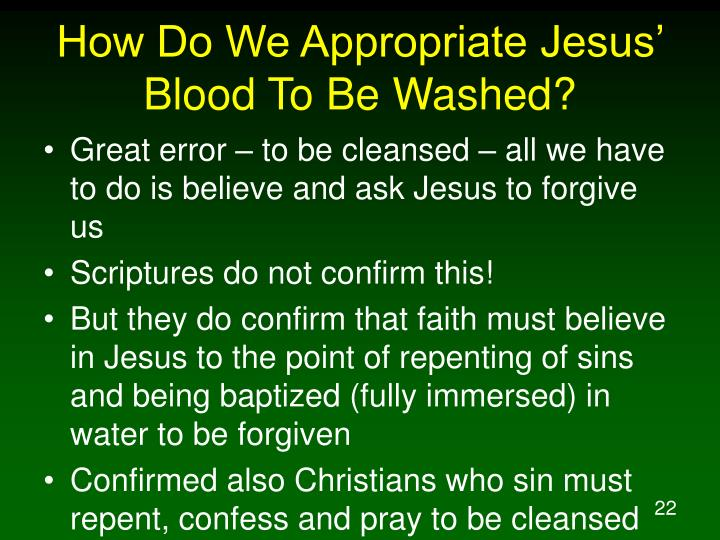 How Do We Appropriate Jesus' Blood To Be Washed?
