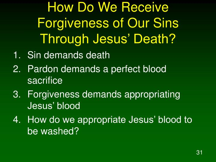 How Do We Receive Forgiveness of Our Sins Through Jesus' Death?