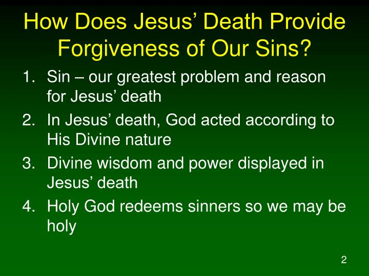 How does jesus death provide forgiveness of our sins