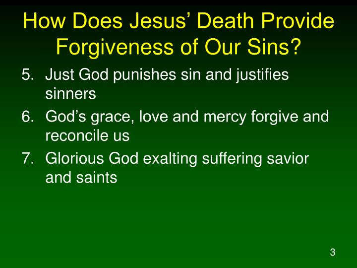 How does jesus death provide forgiveness of our sins1
