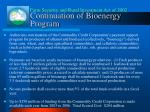 continuation of bioenergy program