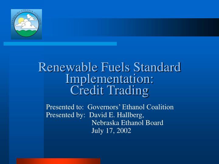 Renewable Fuels Standard Implementation: