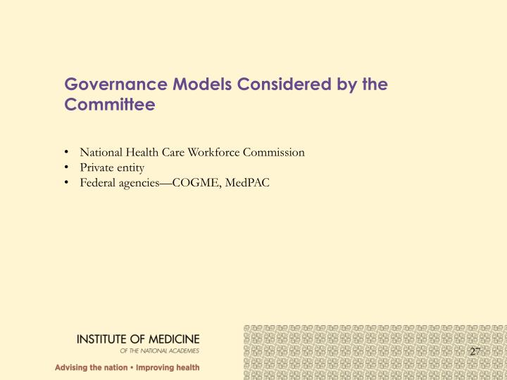 Governance Models Considered by the Committee