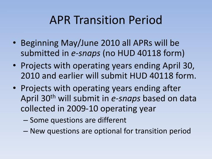 APR Transition Period
