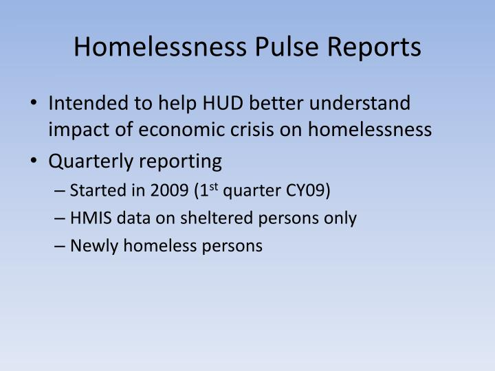 Homelessness Pulse Reports