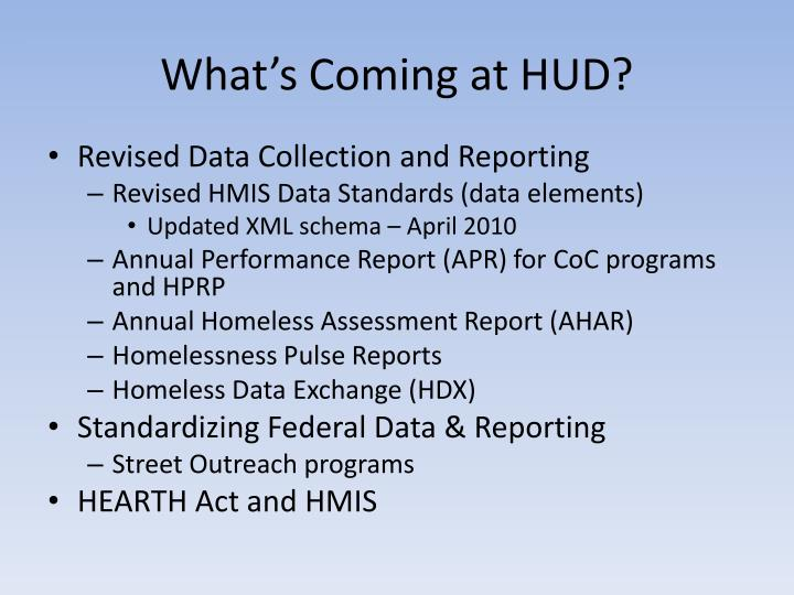 What s coming at hud