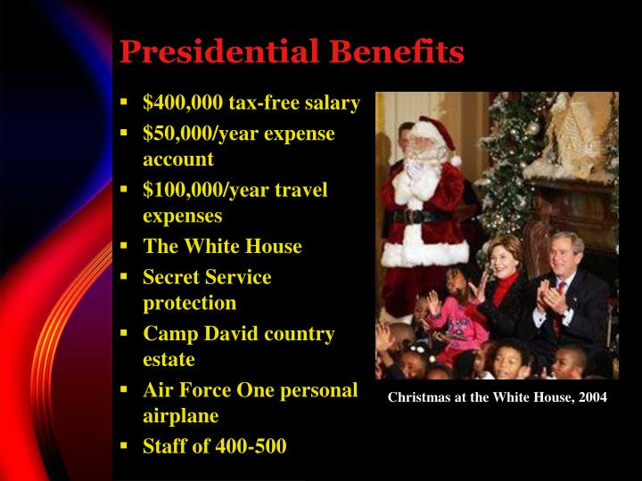 Presidential Benefits