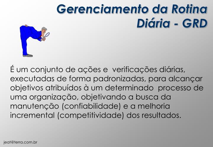 Gerenciamento da Rotina Diária - GRD