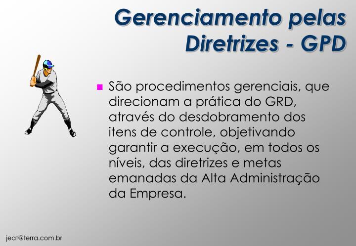 Gerenciamento pelas Diretrizes - GPD