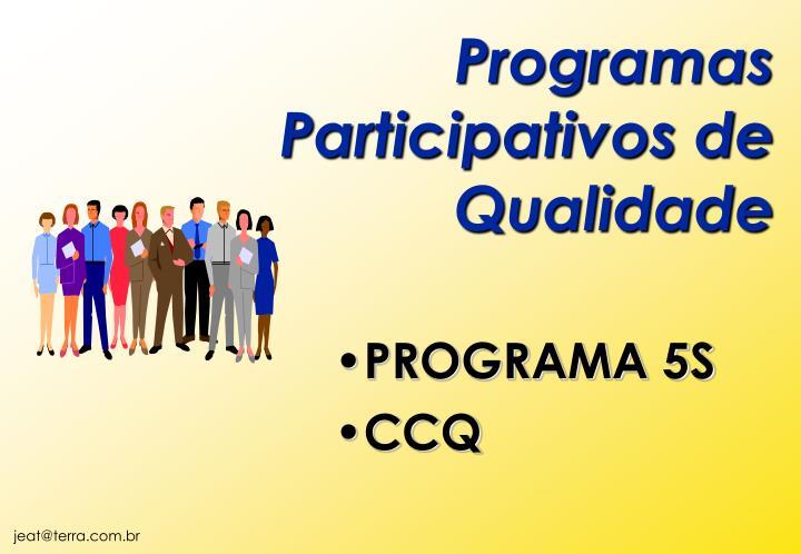 Programas Participativos de Qualidade