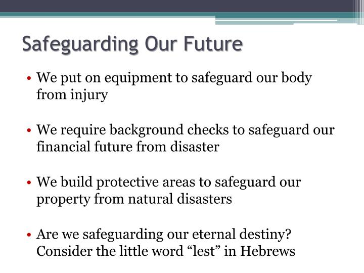 Safeguarding Our Future