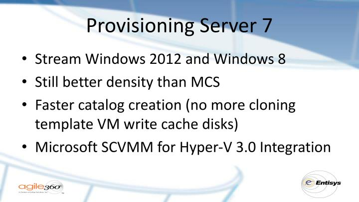 Provisioning Server 7